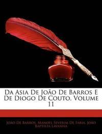Da Asia de Joo de Barros E de Diogo de Couto, Volume 11