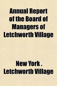 Annual Report of the Board of Managers of Letchworth Village (Volume 13)