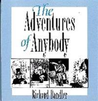 The Adventures of Anybody