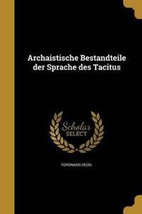 GER-ARCHAISTISCHE BESTANDTEILE