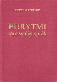 Eurytmi som synligt språk