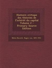 Histoire critique des théories de l'intérèt du capital Volume 2