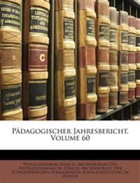 Pädagogischer Jahresbericht, Volume 60