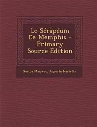 Le Sérapéum De Memphis - Primary Source Edition