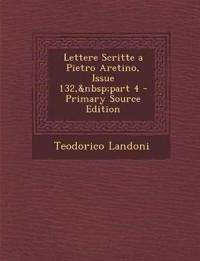 Lettere Scritte a Pietro Aretino, Issue 132,part 4