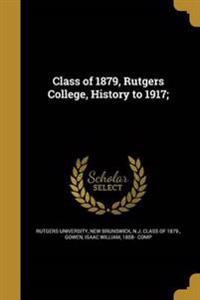 CLASS OF 1879 RUTGERS COL HIST