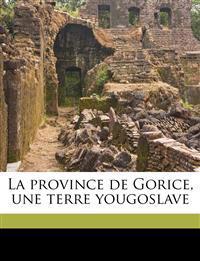 La province de Gorice, une terre yougoslave