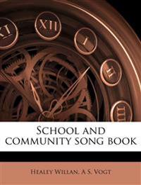 School and community song book