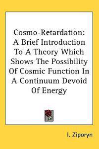 Cosmo-retardation