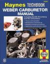 Weber Carburetor Manual: Including Zenith, Stromberg and Su Carburetors