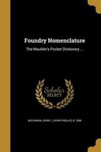 FOUNDRY NOMENCLATURE