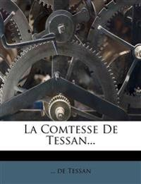 La Comtesse De Tessan...