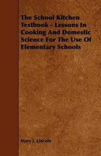 The School Kitchen Textbook
