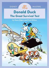 Disney Masters Vol. 4: Daan Jippes and Freddy Milton: Walt Disney's Donald Duck: The Great Survival Test