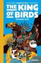 The King of the Birds [graphic Novel]: Gamayun Tales Vol. 1