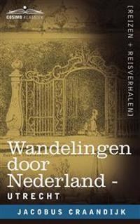 Wandelingen Door Nederland Utrecht