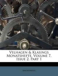 Velhagen & Klasings Monatshefte, Volume 7, Issue 2, Part 1