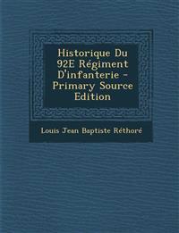 Historique Du 92E Régiment D'infanterie