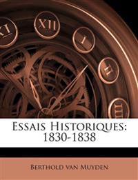 Essais Historiques: 1830-1838