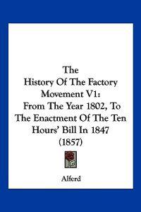 The History of the Factory Movement