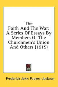 The Faith And The War