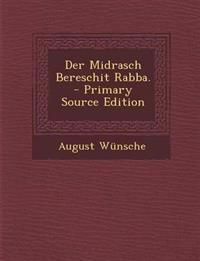 Der Midrasch Bereschit Rabba.