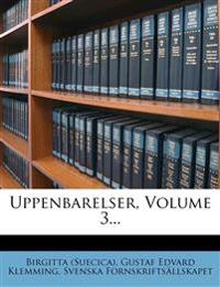 Uppenbarelser, Volume 3...