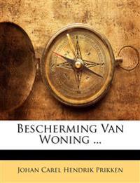 Bescherming Van Woning ...