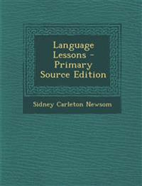 Language Lessons - Primary Source Edition
