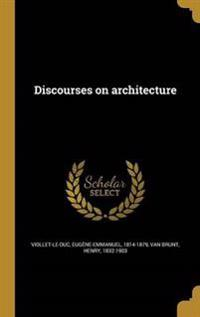 FRE-DISCOURSES ON ARCHITECTURE