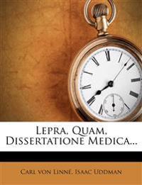 Lepra, Quam, Dissertatione Medica...