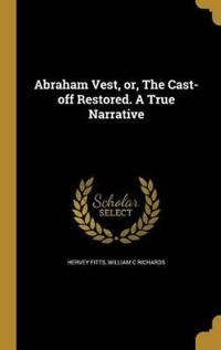ABRAHAM VEST OR THE CAST-OFF R