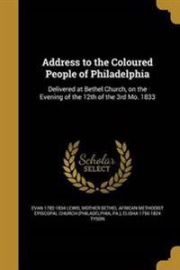 ADDRESS TO THE COLOURED PEOPLE