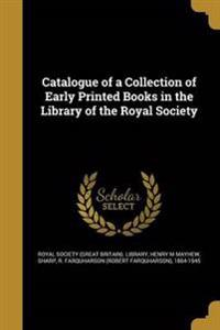 CATALOGUE OF A COLL OF EARLY P
