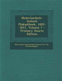 Nederlandsch-Indisch Plakaatboek, 1602-1811, Volume 7 - Primary Source Edition