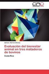 Evaluacion del Bienestar Animal En Tres Mataderos de Bovinos