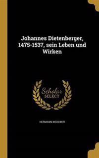 GER-JOHANNES DIETENBERGER 1475