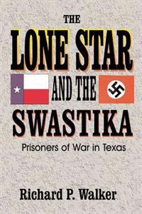 The Lone Star and the Swastika