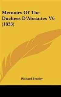 Memoirs Of The Duchess D'Abrantes V6 (1833)