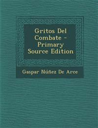 Gritos Del Combate - Primary Source Edition