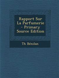 Rapport Sur La Parfumerie