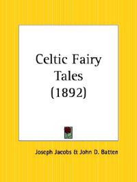 Celtic Fairy Tales 1892