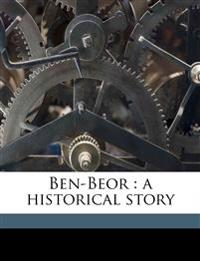 Ben-Beor : a historical story