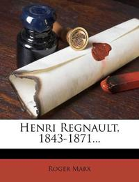 Henri Regnault, 1843-1871...