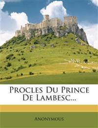 Procles Du Prince De Lambesc...