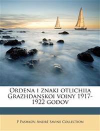Ordena i znaki otlichiia Grazhdanskoi voiny 1917-1922 godov
