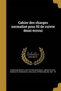 FRE-CAHIER DES CHARGES NORMALI