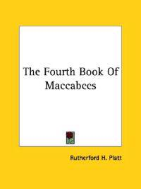 The Fourth Book of Maccabees