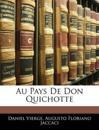 Au Pays De Don Quichotte