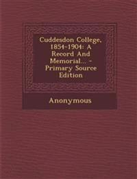 Cuddesdon College, 1854-1904: A Record And Memorial... - Primary Source Edition